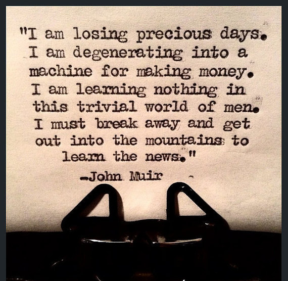 John Muir is My Hero